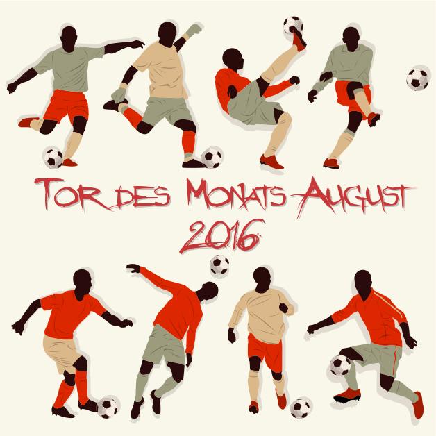 Wahl zum Tor des Monats August 2016